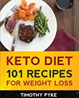 Keto Diet: 101 Recipes For Weight Loss [並行輸入品]