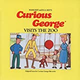Curious George Visits the Zoo (Curious George (Prebound))