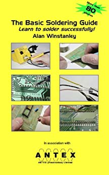 The Basic Soldering Guide by [Winstanley, Alan]