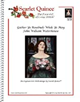 Scarlet Quince WAT016lg Gather Ye Rosebuds While Ye May by John William Waterhouse Counted Cross Stitch Chart Large Size Symbols [並行輸入品]