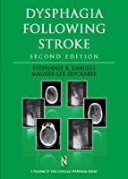 Dysphagia Following Stroke (Clinical Dysphagia) by Stephanie K. Daniels Maggie-Lee Huckabee(2013-11-06)