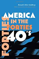 America in the Forties (America in the Twentieth Century)