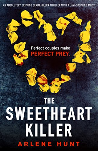 The Sweetheart Killer: An abso...