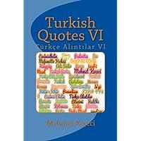 Turkish Quotes: Tuerkçe Alintilar (Series of Proverbs from the Past)