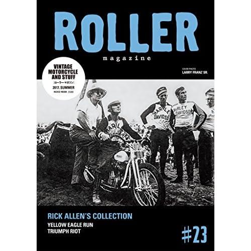 ROLLER MAGAZINE(ローラーマガジン)Vol.23 (NEKO MOOK)