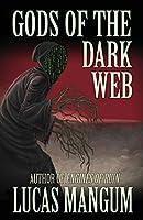 Gods of the Dark Web