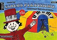 Circus Pianissimo: Klavierschule fuer Kinder schon ab vier Jahren