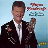 Can You Hear Those Pioneers? [ORIGINAL RECORDINGS REMASTERED] by Wayne Horsburgh (2005-05-17)