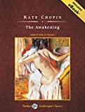 The Awakening: Includes Ebook (Tantor Unabridged Classics)