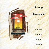 A Table Near The Band by Ray Russell