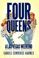 Four Queens: A Las Vegas Weekend
