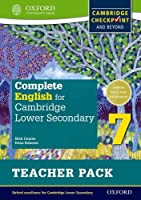 Complete English for Cambridge Lower Secondary Teacher Pack 7: For Cambridge Checkpoint and beyond
