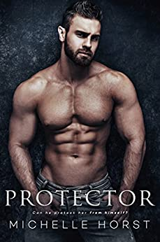Protector: A Suspense Romance by [Horst, Michelle]
