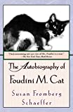 The Autobiography of Foudini M. Cat: A Novel