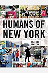 by Brandon Stanton Humans of New York Hardcover - 1 JanUARY 2015 Hardcover
