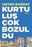Kurtulus Cok Bozuldu