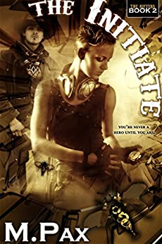 The Initiate: Drifting in Time and the Perils of Rocks (The Rifters Book 2) by [Pax, M.]