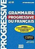 Grammaire progressive du francais - Nouvelle edition: Livre intermediaire