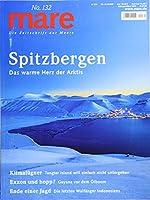 mare No. 132. Spitzbergen: Die Zeitschrift der Meere - Das warme Herz der Arktis