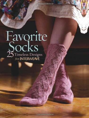 Favorite Socks: 25 Timeless Designs from Interweaveの詳細を見る