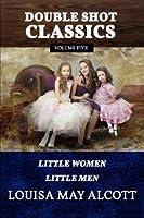 Little Women/Little Men (Double Shot Classics)
