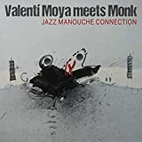 Valenti Moya Meets Monk (Jazz Manouche Connection)