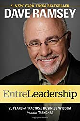 Entreleadership - 20 Years of Practical Business Wisdom From the Trenches