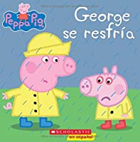 George se resfría / George Catches a Cold (Peppa Pig)