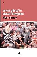 Turan Gnes'in Siyasal Kavgalari
