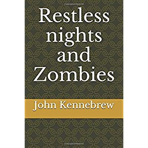Restless nights and Zombies
