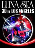 LUNA SEA 3D IN LOS ANGELES(3D) [Blu-ray]