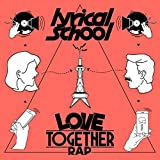 LOVE TOGETHER RAP