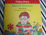 Marvin's Invention (Fisher Priced Little People Storybook)