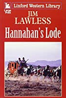Hannahan's Lode (Linford Western Library)