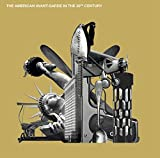 American Avant-Garde in the 20th Century by Various Artists (2014-05-03)