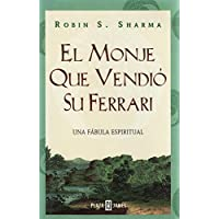 El Monje Que Vendio Su Ferrari: Unda Fabula Espiritual (The Monk Who Sold His Ferrari)