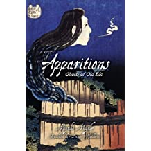 Apparitions: Ghosts of Old Edo (English Edition)