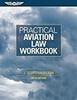 Practical Aviation Law Workbook