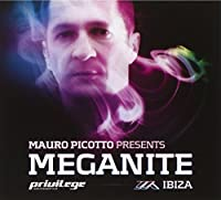 Meganite Ibiza Mixed By Mauro Picotto by Mauro Piccotto (2008-08-05)