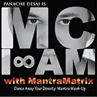 Dance Away Your Density: Mantra Mash-Up