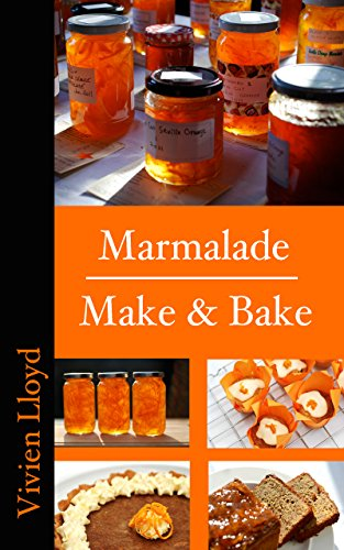 Marmalade Make & Bake (English Edition)
