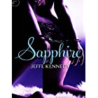 Sapphire: An intense erotic romance novel (Facets of Passion Book 1)