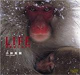 LIFE 地獄谷に生きる(写真集) (風景写真books artist selection)