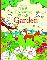 First Colouring Book Garden (First Colouring Books with stickers)