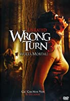Wrong Turn 3 - Svolta Mortale [Italian Edition]