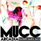 アルカディア featuring DAISHI DANCE(通常1~2か月以内に発送)