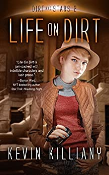 Life on Dirt (Dirt and Stars Book 2) by [Killiany, Kevin]
