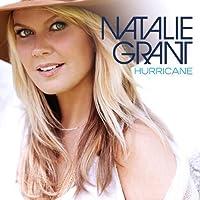 Hurricane by Natalie Grant (2013-07-28)