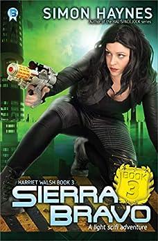 Sierra Bravo (Harriet Walsh Book 3) by [Haynes, Simon]