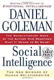 Social Intelligence: The New Science of Human Relationships (Random House Large Print)